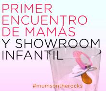 Primer encuentro de mamas y showroom infantil